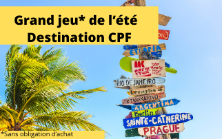 Grand jeu de l'été : destination CPF et gagnez 12 mois de formation Excel, Word ou PowerPoint